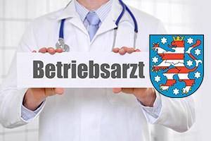 Betriebsarzt Thüringen